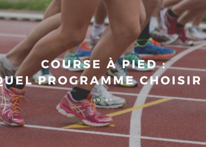 Programme de course à pied : lequel choisir ?
