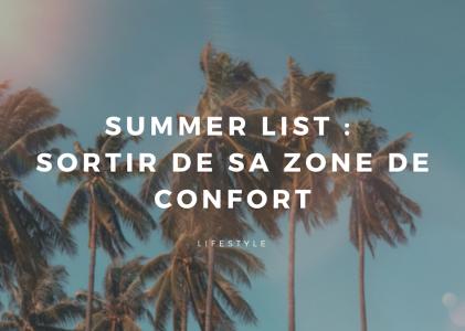 Summer list : la liste pour sortir de sa zone de confort !
